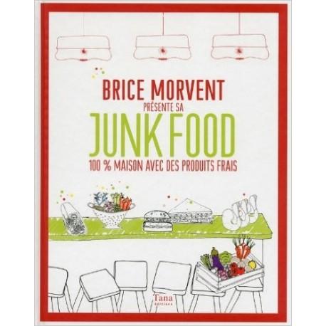 Brice Morvent présente sa junk food - 100% maison avec des produits frais