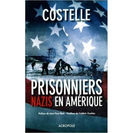 Les prisonniers nazis en Amérique