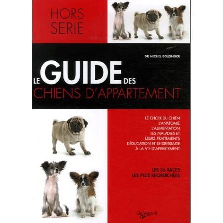 Le guide des chiens d'appartement