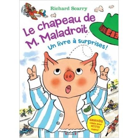 Le chapeau de M. Maladroit - Un livre à surprises !