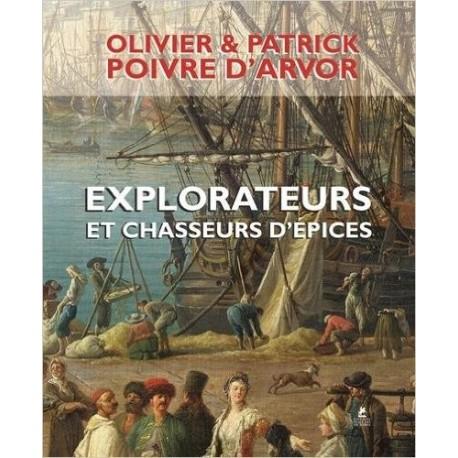 Explorateurs et chasseurs d'épices