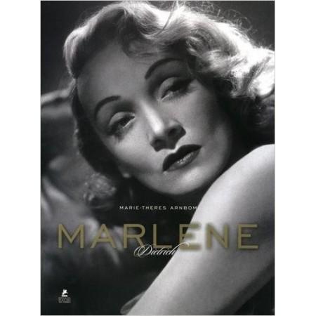 Marlène Dietrich - Son style, ses films, sa vie
