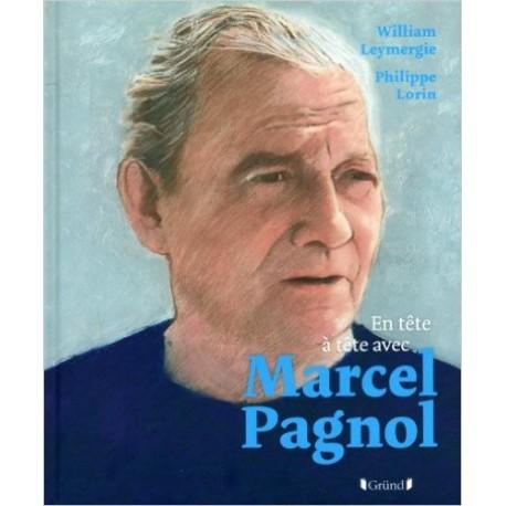 En tête à tête avec Marcel Pagnol
