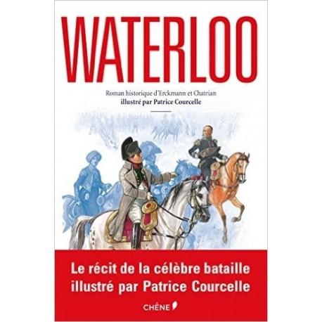 Waterloo - Roman historique illustré