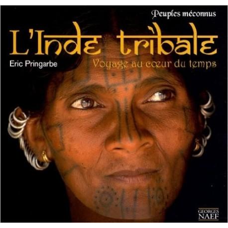Peuples méconnus de l'Inde tribale
