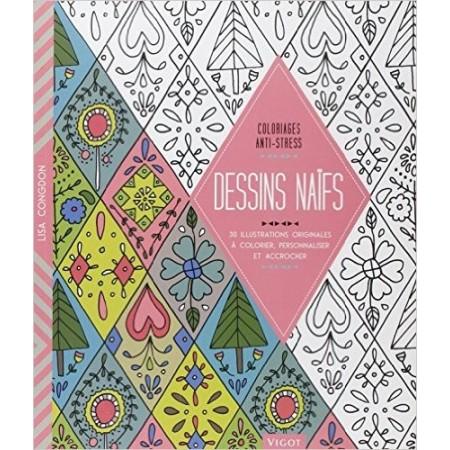 Dessins naïfs ! - 30 illustrations originales à colorier, personnaliser et accroche