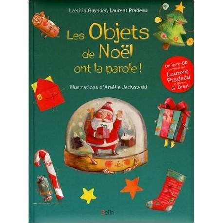 Les objets de Noël ont la parole !