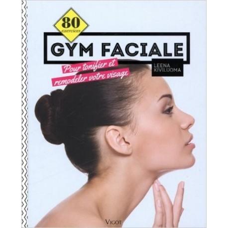80 exercices de gym faciale