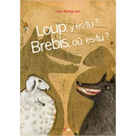 Loup, y es-tu ? Brebis, qui es-tu ?