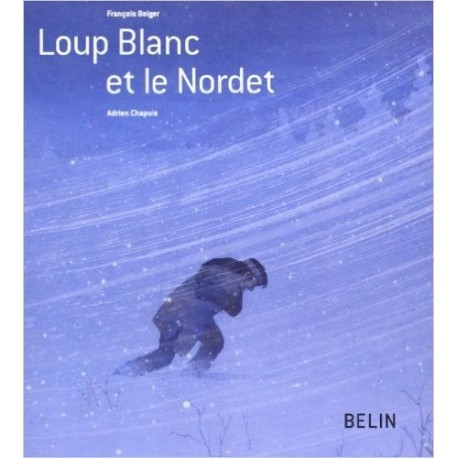 Loup Blanc et le Nordet