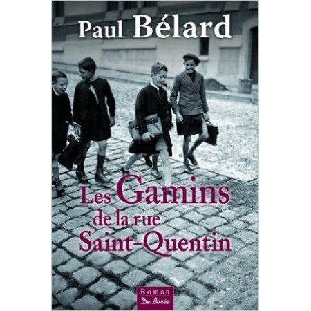 Les Gamins de la rue Saint-Quentin