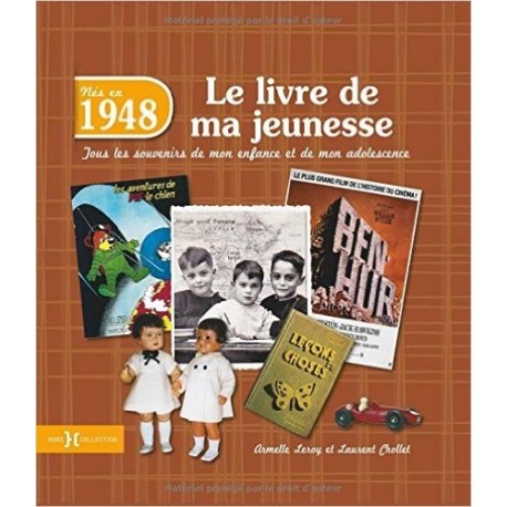 Nés en 1948, le livre de ma jeunesse