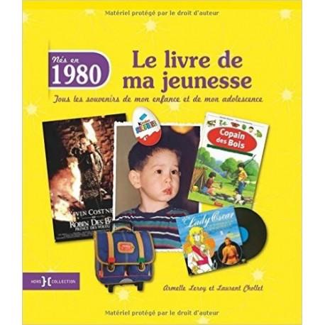 Nés en 1980, le livre de ma jeunesse