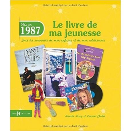 Nés en 1987, le livre de ma jeunesse