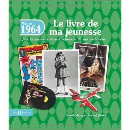 Nés en 1964, le livre de ma jeunesse