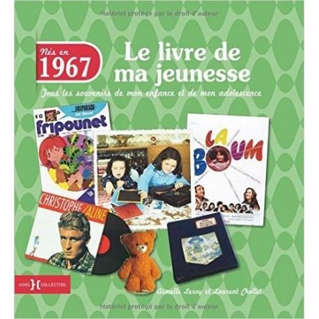 Nés en 1967, le livre de ma jeunesse