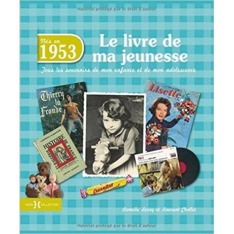 Nés en 1953, le livre de ma jeunesse