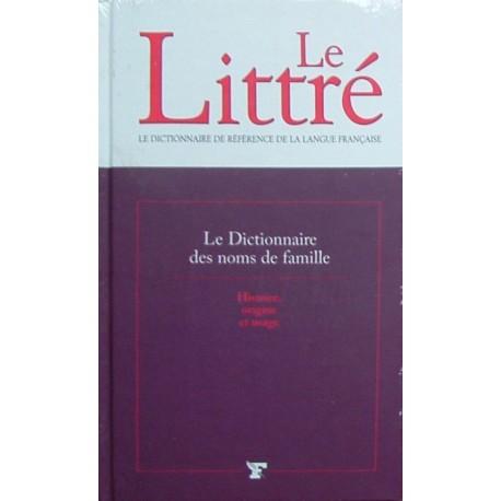 Le Littré - Le dictionnaire des noms de famille