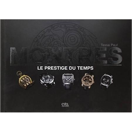 Montres - Le prestige du temps