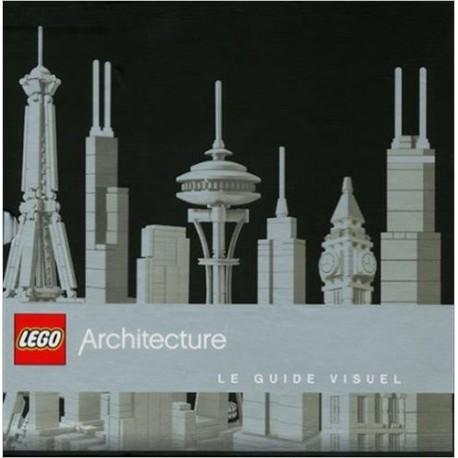 LEGO Architecture - Le guide visuel