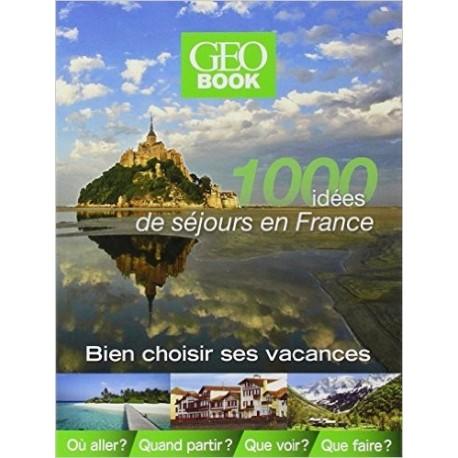 1000 idées de séjours en France