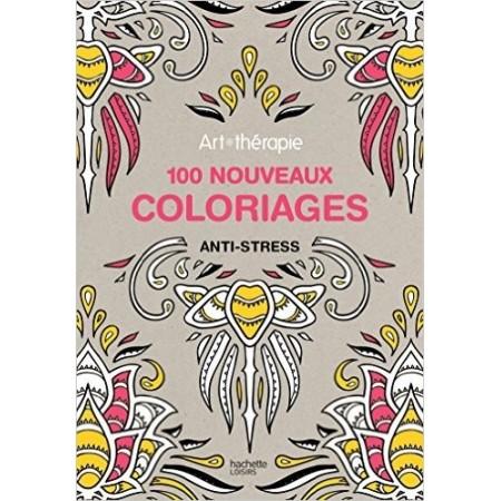 100 nouveaux coloriages anti-stress