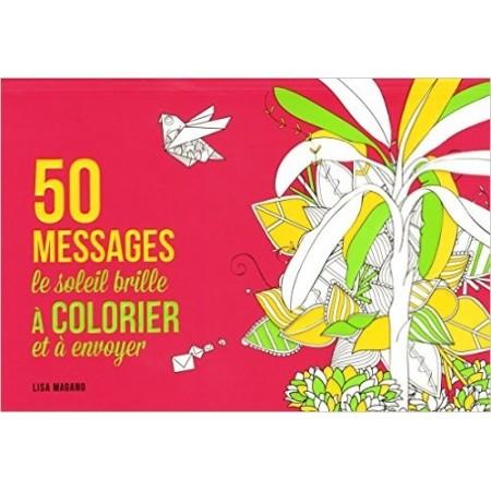 50 messages Le soleil brille, à colorier et à envoyer