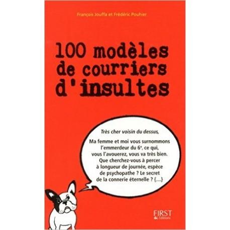 100 modèles de courriers d'insultes