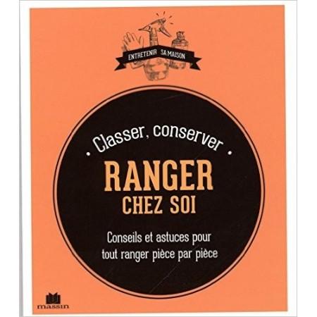 Ranger, classer, conserver chez soi