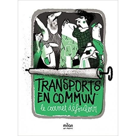 Transports en commun - Le carnet défouloir