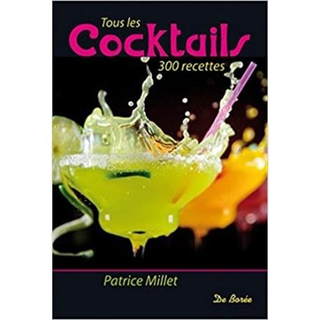 Tous les cocktails - 300 recettes