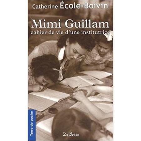 Mimi Guillam - Cahier de vie d'une institutrice