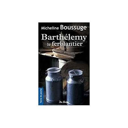 Barthélémy le Ferblantier