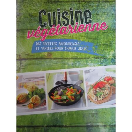 Cuisine végétarienne - Des recettes savoureuses et variées pour chaque jour