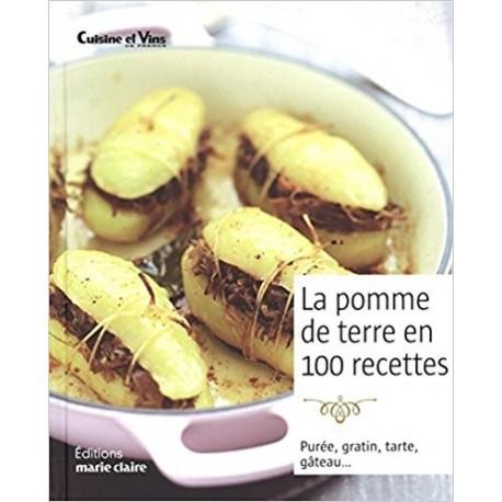 La pomme de terre en 100 recettes