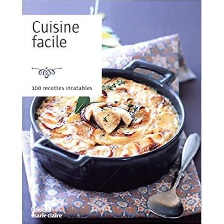 Cuisine facile - 100 recettes inratables (petit format)