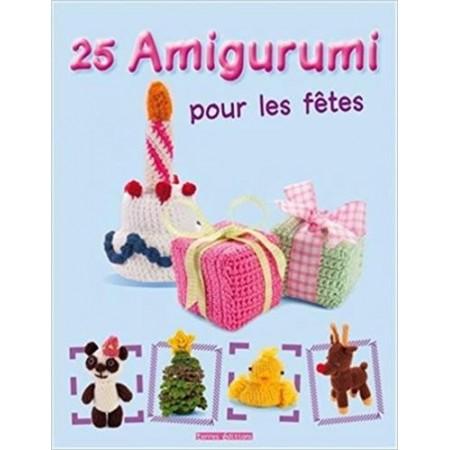 Amigurumi - 25 Amigurumi pour les fêtes