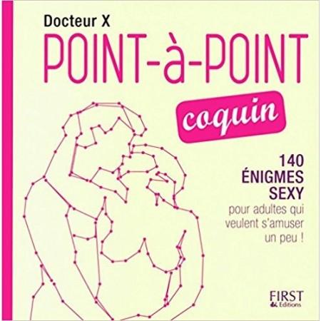 Points à points coquins - 140 énigmes sexy pour adultes qui veulent s'amuser un peu !