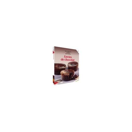 Envies de chocolat. Mes meilleures recettes gourmandes. Vol. 32. Femme Actuelle