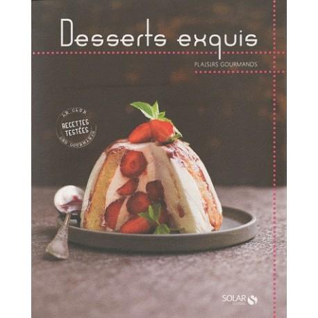 Desserts exquis