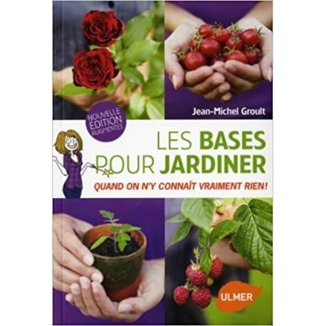 Les bases pour jardiner