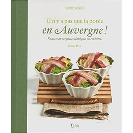 Il n'y a pas que la potée en Auvergne !