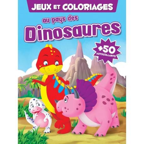 Jeux et coloriages au pays des Dinosaures + 50 autocollants