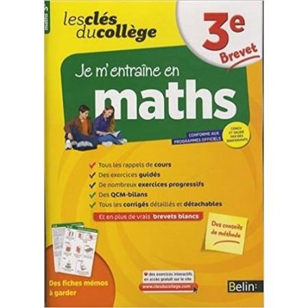 Clés du collège - Maths 3e - Brevet