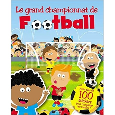 Le grand championnat de football