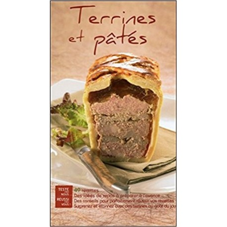 Terrines et pâtés - 49 recettes