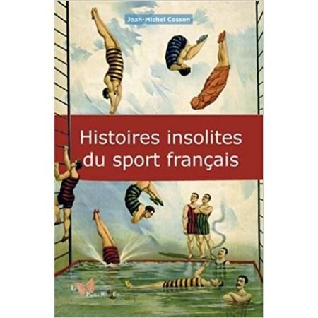Histoires insolites du sport français