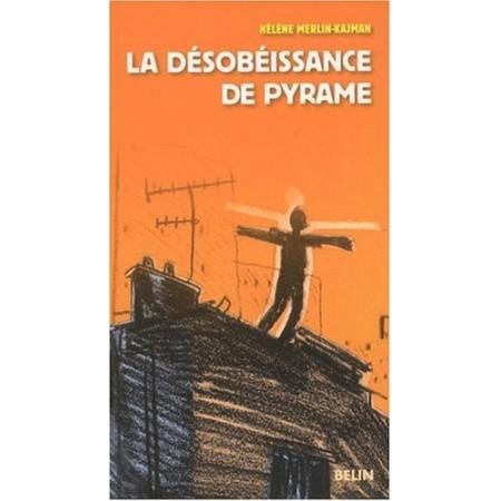 La désobéissance de Pyrame