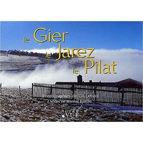 Le Gier, le Jarez, le Pilat