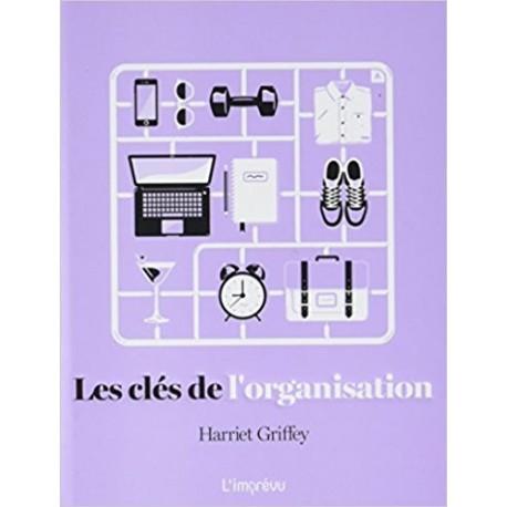 Les clés de l'organisation
